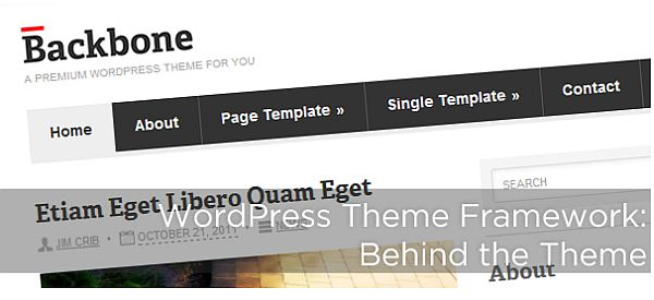 Guest Post: WordPress Theme Frameworks – Beyond the Theme