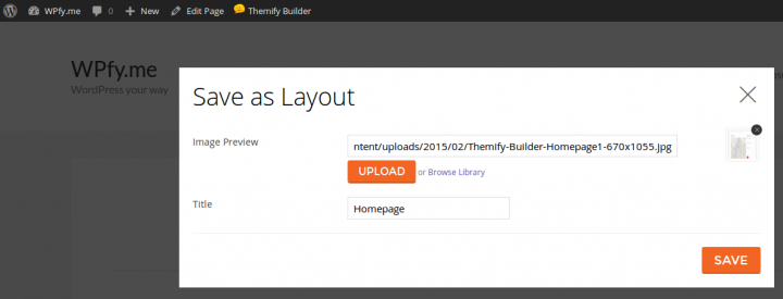 Themify Builder Save as Layout
